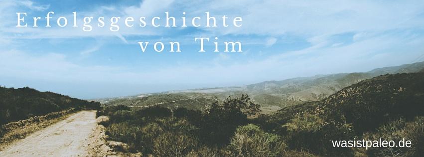 Erfolgsgeschichte von Tim