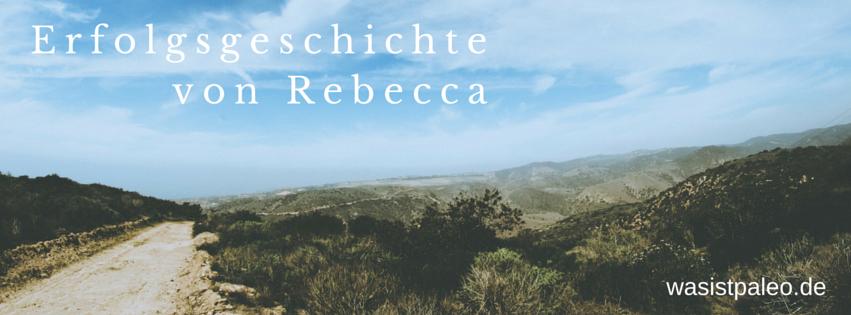 Erfolgsgeschichte von Rebecca
